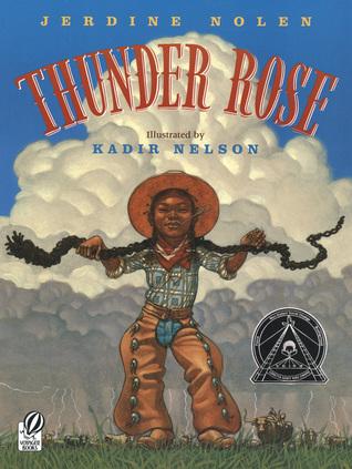Thunder Rose by Jerdine Nolen