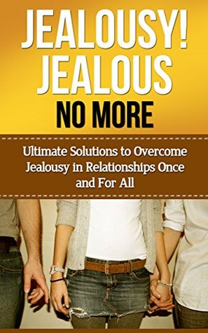 Self help for jealousy