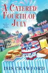 A Catered Fourth of July (A Mystery with Recipes, #10)