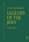 The Legends of the Jews, Volume 1