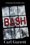 Bash: A Story fro...