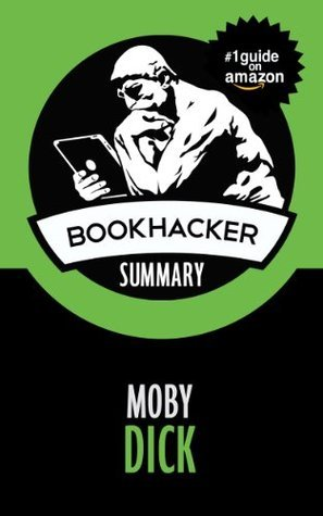 Moby Dick (A BookHacker Summary)
