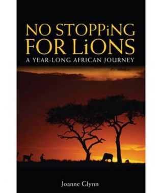 No Stopping For Lions by Joanne Glynn