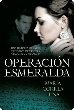 Operación esmeralda by María Correa Luna
