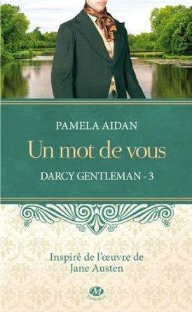 Un mot de vous (Darcy Gentleman, #3)