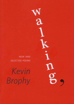 Walking, : new and selected poems
