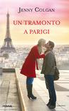 Un tramonto a Parigi by Jenny Colgan