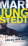 Den du inte ser by Mari Jungstedt