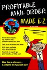 Profitable Mail Order Made E-Z