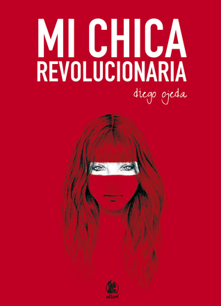 [Download] ➵ Mi chica revolucionaria  ➾ Diego Ojeda – Plummovies.info