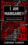 I Am Margaret (I Am Margaret, Book #1)