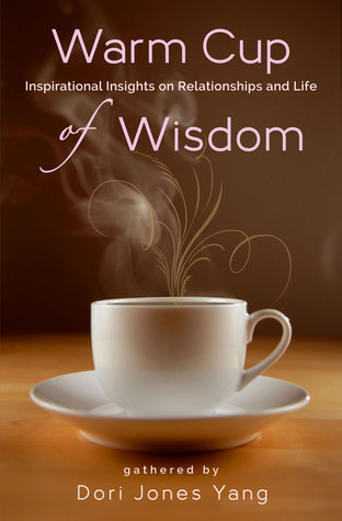 warm-cup-of-wisdom-inspirational-insights-on-relationships-and-life