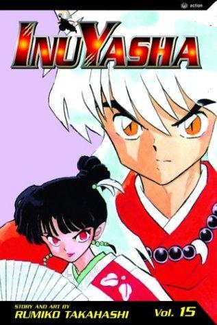 Inuyasha, Volume 15 by Rumiko Takahashi