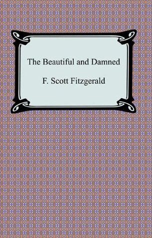 The Beautiful and Damned [with Biographical Introduction]
