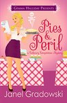 Pies & Peril (Culinary Competition, #1)
