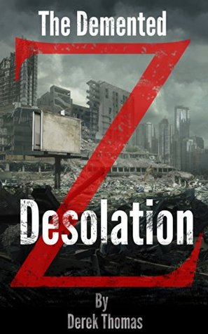 the-demented-desolation-the-demented-z-book-2