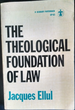 The Theological Foundation of Law