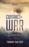 Contract of War (Spectras Arise Trilogy, #3)