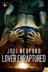 Lover Enraptured (Thieves of Aurion, #2)