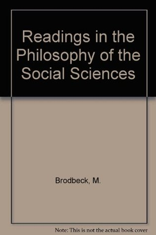 Readings In Philosophy Of The Social Sciences