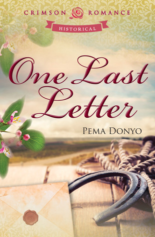 Ebook One Last Letter by Pema Donyo read!