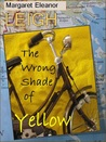 The Wrong Shade of Yellow