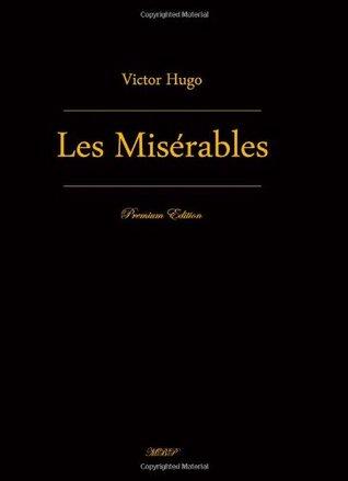 Les Misérables: Complete In Five Volumes