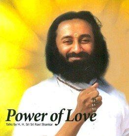 Power Of Love By Sri Ravi Shankar