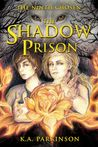 The Shadow Prison (The Ninth Chosen #1)