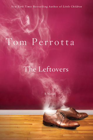 The Leftovers by Tom Perrotta