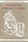Los días de Cipriano Castro
