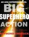 Big Superhero Action