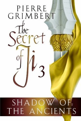 Shadow of the Ancients (Secret of Ji #3)