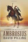 Ambrosius (Leader of Battles, #1)