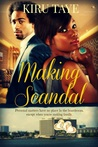 Making Scandal (The Essien Trilogy, #2)