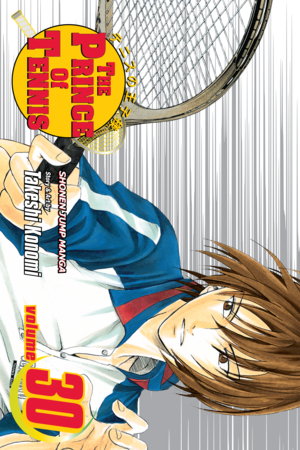 The Prince of Tennis, Volume 30: The Boys from Okinawa (The Prince of Tennis, #30)
