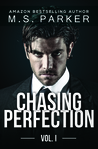 Chasing Perfection by M.S. Parker