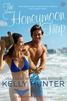 The Honeymoon Trap (Jackson Brothers, #1; The Honeymoon Series, #4)