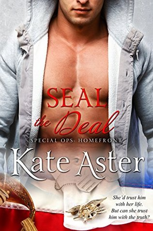 SEAL The Deal (Special Ops: Homefront #1)