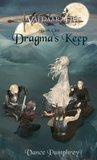 Dragma's Keep: Bo...