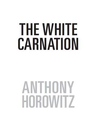 The White Carnation (Alex Rider, #0.4)