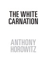 The White Carnation: An Exclusive Alex Rider Short Story
