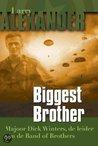 Biggest Brother: Majoor Dick Winters, de leider van de Band of Brothers
