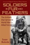 Soldiers in Fur and Feathers The Animals That Served In WWI - Allied Forces