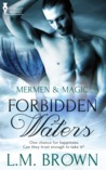 Forbidden Waters (Mermen & Magic #1)