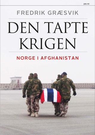 Den tapte krigen: Norge i Afghanistan