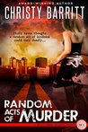 Random Acts of Murder (Holly Anna Paladin Mysteries#1)