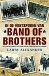In de voetsporen van Band of Brothers: met sergeant Forrest Guth terug naar de slagvelden van Easy Company