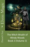 Elven Magic: The Second Crypt (Chapter 3 of Book 3)