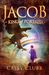 Jacob, King of Portalia (The Pillars of Life Trilogy, #1)